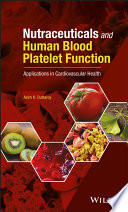 Nutraceuticals and Human Blood Platelet Function Book