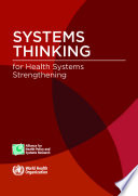 Systems Thinking For Health Systems Strengthening