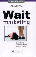 Wait Marketing
