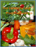 The Complete and Practical Guide to Home Vegetable Gardening