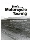 Rider s Complete Guide to Motorcycle Touring