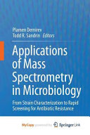 Applications Of Mass Spectrometry In Microbiology Book PDF