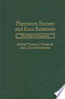 Plantation Society and Race Relations