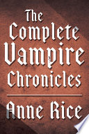 The Complete Vampire Chronicles 12 Book Bundle