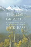 The Lost Grizzlies Book