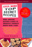Even More Top Secret Recipes