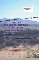 The US-Mexico Border in American Cold War Film Pdf/ePub eBook