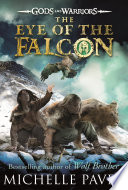 The Eye of the Falcon  Gods and Warriors Book 3