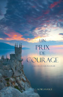 Un Prix de Courage (Tome 6 de L'anneau du Sorcier)