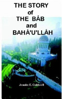The Story of the Bab   Baha u llah