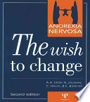 Anorexia Nervosa  : The Wish to Change : Self-help and Discovery : the Thirty Steps