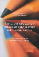 Religious Education Between Modernization and Globalization