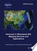 Advances in Web based GIS  Mapping Services and Applications Book