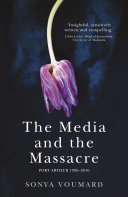 The Media and the Massacre ebook