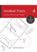 Handball Praxis 4 – Intensives Abwehrtraining im Handball