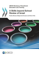 OECD Reviews of Vocational Education and Training A Skills beyond School Review of Israel