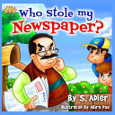 Who Stole My Newspaper