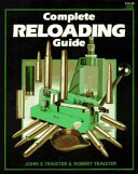 Complete Reloading Guide Book