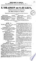 L'oraison de S. Julien comedie-vaudeville en trois actes par MM. St-Amand et L. Villeran