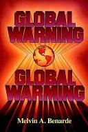 Global warning-- global warming