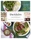"""The Kitchn Cookbook: Recipes, Kitchens & Tips to Inspire Your Cooking"" by Sara Kate Gillingham, Faith Durand"