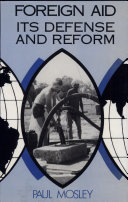 Foreign Aid, Its Defense and Reform