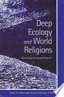 Deep Ecology and World Religions