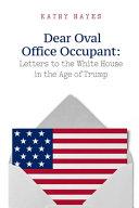 Dear Oval Office Occupant