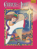 Carriers of the Light-a Children's Christmas Musical