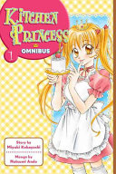Kitchen Princess Omnibus 1