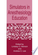 Simulators In Anesthesiology Education Book PDF