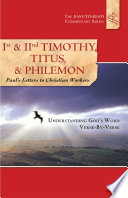 1st And 2nd Timothy Titus And Philemon Paul S Letters To Christian Workers