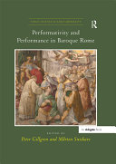 Performativity and Performance in Baroque Rome