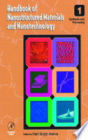Handbook of Nanostructured Materials and Nanotechnology  Five Volume Set