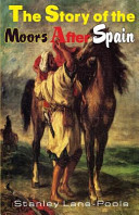 The Story of the Moors After Spain Book