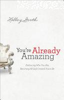 You're Already Amazing Pdf/ePub eBook