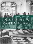 Neutrality in World History