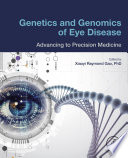 Genetics and Genomics of Eye Disease