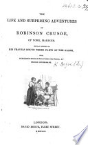 The Life and Surprising Adventures of Robinson Crusoe ... With Numerous Engravings from Drawings by George Cruikshank