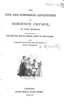 The Life and Surprising Adventures of Robinson Crusoe     With Numerous Engravings from Drawings by George Cruikshank