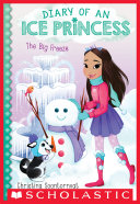 The Big Freeze (Diary of an Ice Princess #4) Pdf