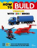 How to Build Vehicles with LEGO Bricks [Pdf/ePub] eBook