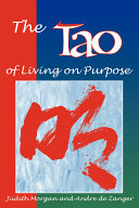 The Tao of Living on Purpose Book
