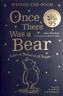 Winnie The Pooh  Once There Was a Bear  95th Anniversary Prequel