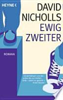 Ewig Zweiter  : Roman