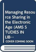 Managing Resource Sharing in the Electronic Age