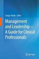 Management and Leadership     A Guide for Clinical Professionals
