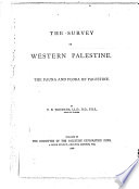 The Survey of Western Palestine  The fauna and flora of Palestine