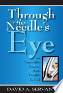Through the Needle s Eye Book