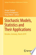 Stochastic Models, Statistics and Their Applications